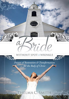 A Bride Without Spot or Wrinkle