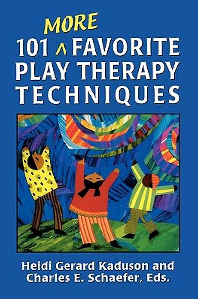 Picture of 101 More Favorite Play Therapy Techniques