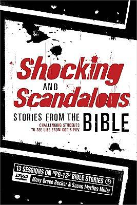 Shocking and Scandalous Stories from the Bible