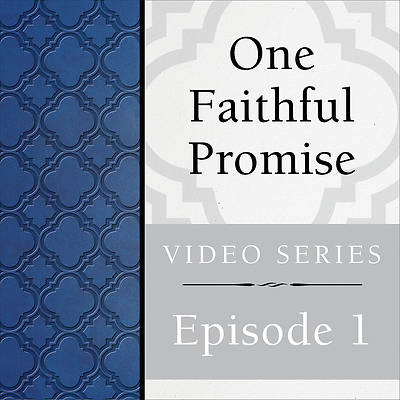 Picture of One Faithful Promise: Streaming Video Session 1