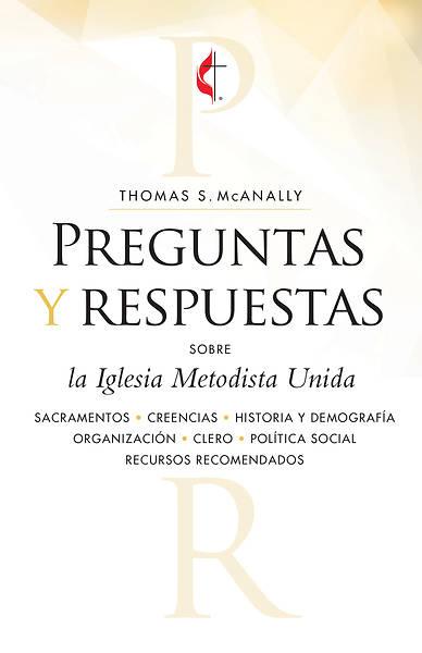 Picture of Preguntas y respuestas sobre la Iglesia Metodista Unida