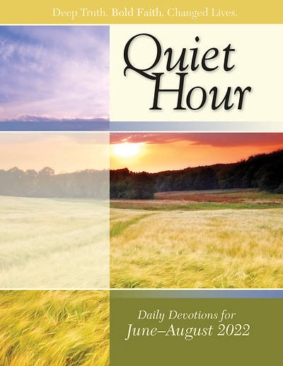 Bible In Life Adult Comprehensive Bible Study The Quiet Hour SummerSummer