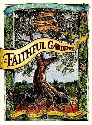 The Faithful Gardener