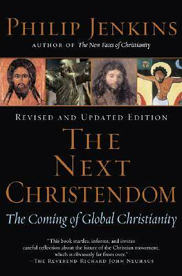 The Next Christendom Revised and Expanded Edition