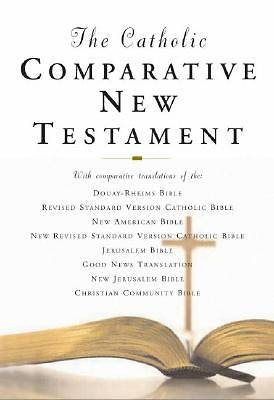 The Catholic Comparative New Testament