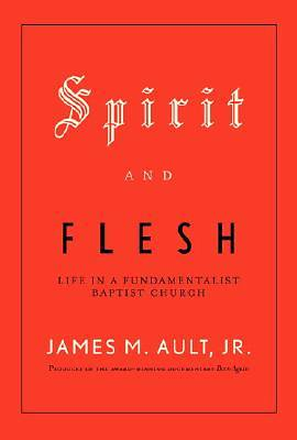 Spirit and Flesh