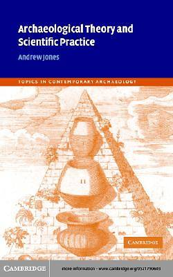 Archaeological Theory and Scientific Practice [Adobe Ebook]