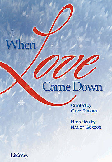 When Love Came Down Choral Book