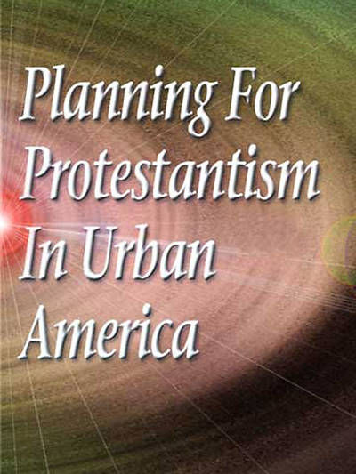 Planning for Protestantism in Urban America [Adobe Ebook]