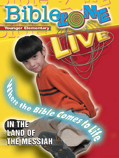 BibleZone Live! Younger Elementary Teacher Book In the Land of the Messiah