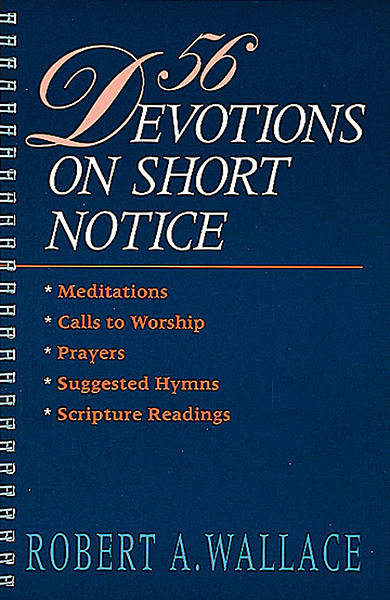 Picture of 56 Devotions on Short Notice