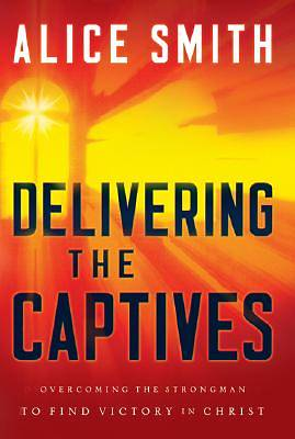 Delivering the Captives [ePub Ebook]