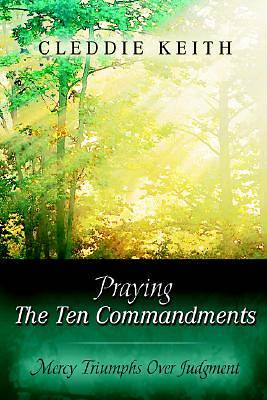 Praying the Ten Commandments
