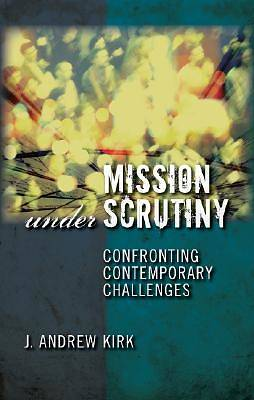 Mission Under Scrutiny