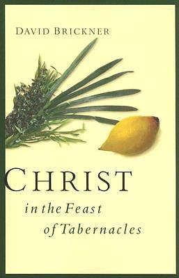 Christ in the Feast of Tabernacles [ePub Ebook]