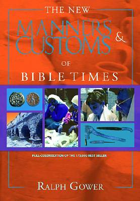Picture of The New Manners & Customs of Bible Times