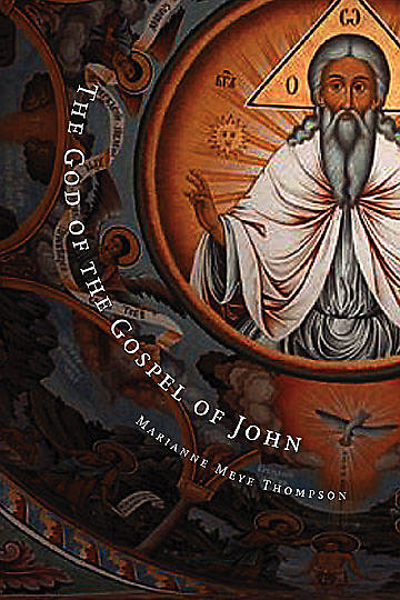 Picture of The God of the Gospel of John