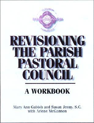 Picture of Revisioning the Parish Pastoral Council