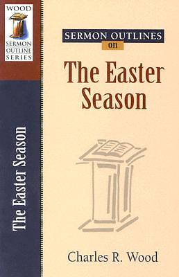 Sermon Outlines on Easter Season