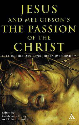 "Jesus and Mel Gibsons ""The Passion of the Christ"""
