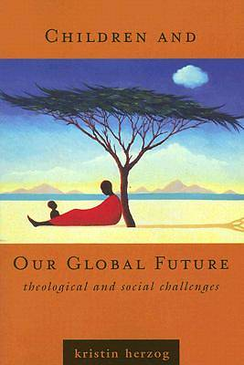 Children and Our Global Future