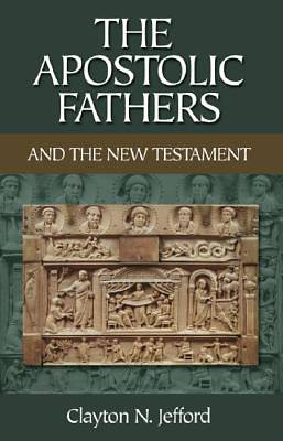 Picture of The Apostolic Fathers and the New Testament