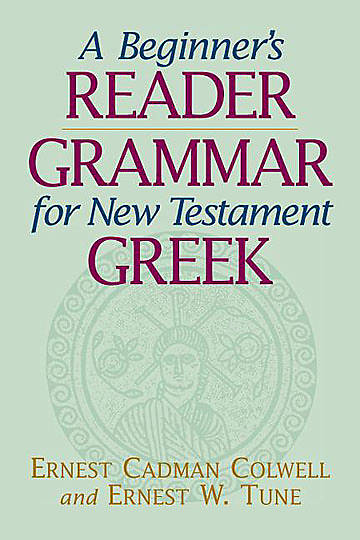 A Beginners Reader-Grammar for New Testament Greek