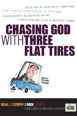 Chasing God with Three Flat Tires