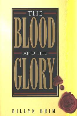 Picture of The Blood and the Glory
