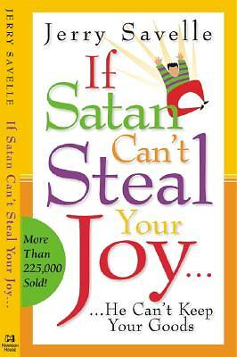 If Satan Cant Steal Your Joy...