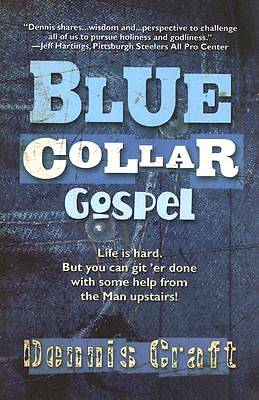 Blue Collar Gospel