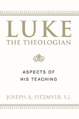 Luke the Theologian