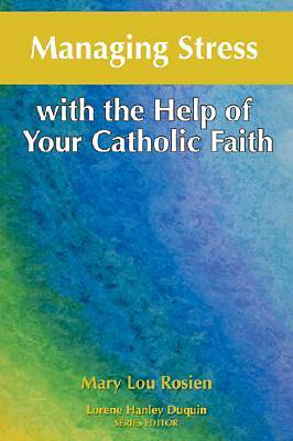 Picture of Managing Stress with the Help of Your Catholic Faith [ePub Ebook]