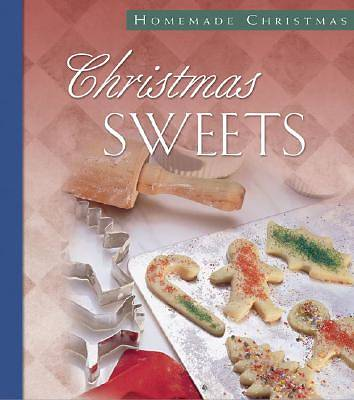 Christmas Sweets (Homemade Christmas series)
