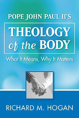 The Theology of the Body [ePub Ebook]