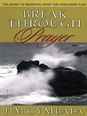 Break Through Prayer