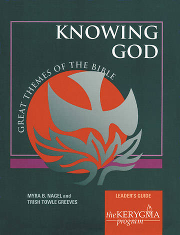 Kerygma - Knowing God Leaders Guide