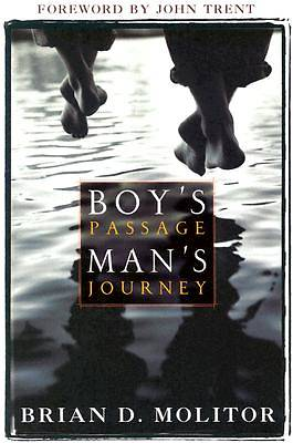 A Boys Passage, Mans Journey