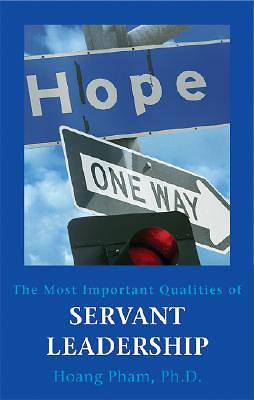The Most Important Qualities of Servant Leadership