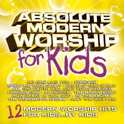 Absolute Modern Worship for Kids CD