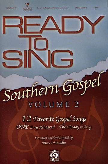 Ready to Sing Southern Gospel Volume 2 Choral Book