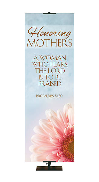Honoring Mothers Banner