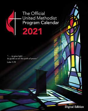 United Methodist Calendar 2022.Official United Methodist Program Calendar 2021 Cokesbury