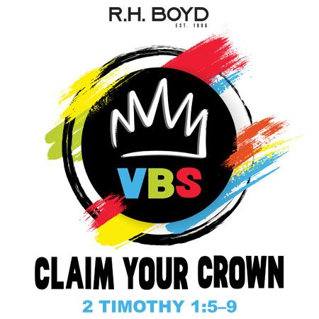 Picture for category Claim Your Crown VBS 2022